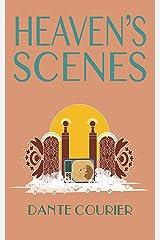 Heaven's Scenes Kindle Edition
