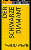 Der schwarze Diamant (German Edition)
