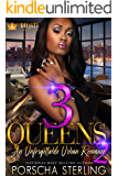 3 Queens 2: An Unforgettable Love Story