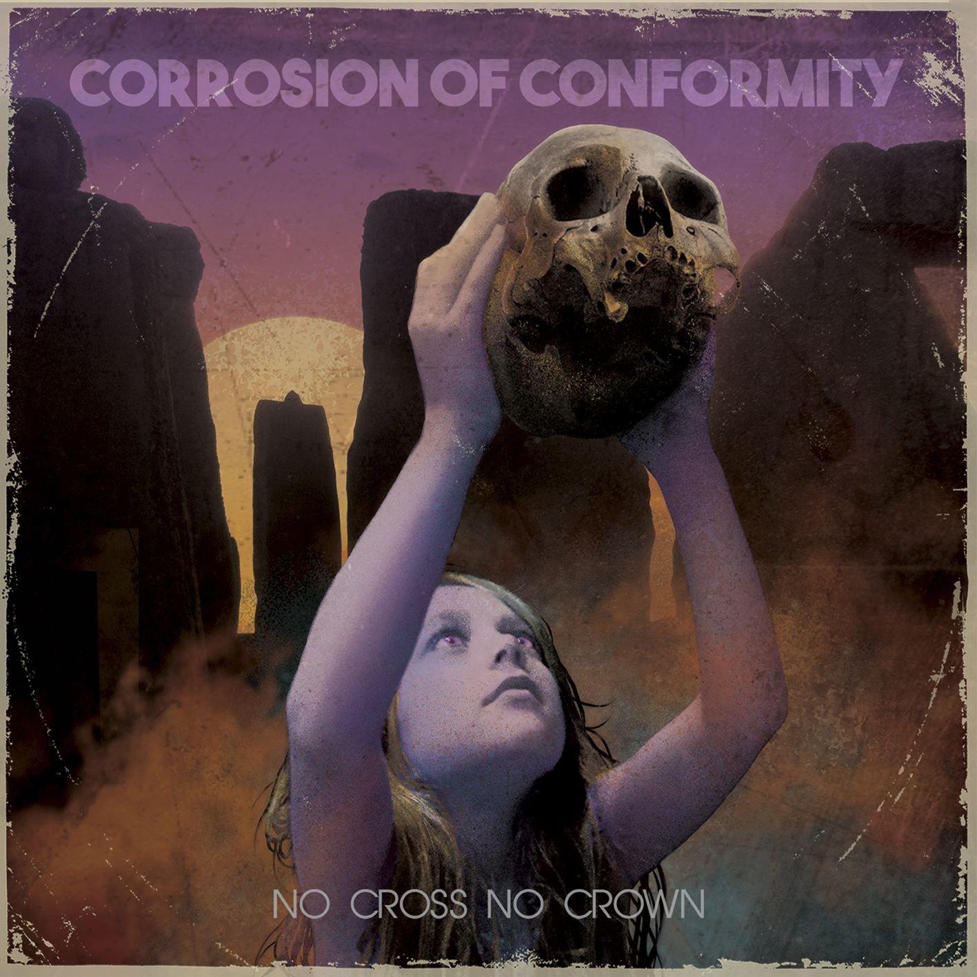 CD : Corrosion of Conformity - No Cross No Crown (CD)