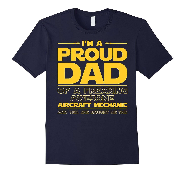 Aircraft Mechanic Dad T-shirt Gift For Aircraft Mechanic Lov-TD