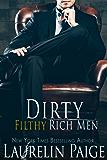 Dirty Filthy Rich Men (English Edition)