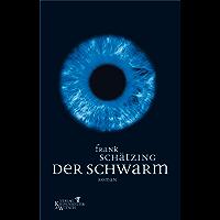 Der Schwarm: Roman (German Edition)