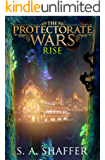 The Protectorate Wars: Rise