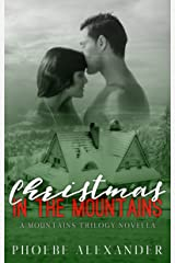 Christmas in the Mountains: A Mountains Trilogy Novella Kindle Edition