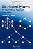 Distributed Systems: An Algorithmic Approach, Second Edition (Chapman & Hall/CRC Computer and Information Science Series…