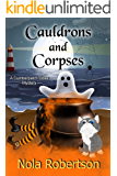 Cauldrons and Corpses (A Cumberpatch Cove Mystery Book 3)