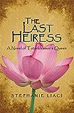 The Last Heiress: A Novel of Tutankhamun's Queen