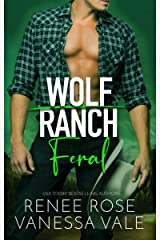 Feral (Wolf Ranch Book 3) Kindle Edition