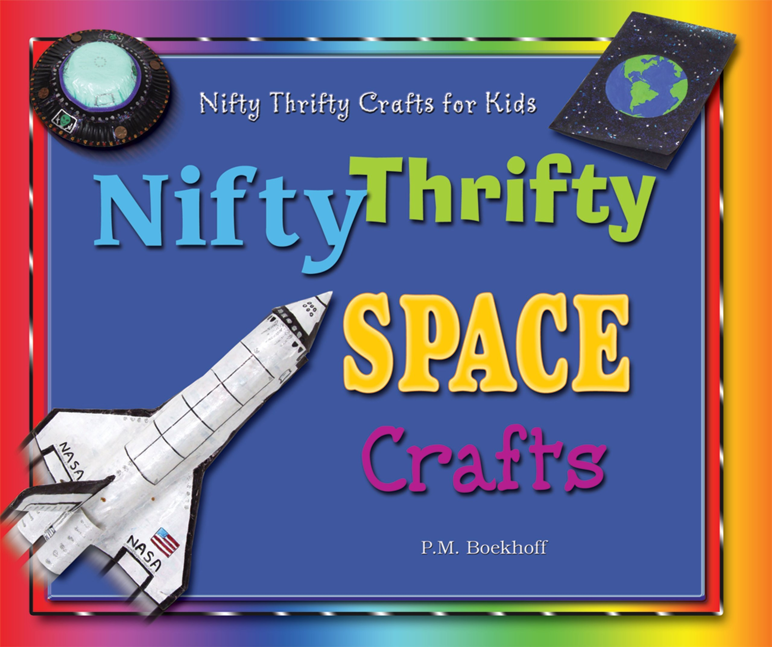 Download Nifty Thrifty Space Crafts (Nifty Thrifty Crafts for Kids) pdf