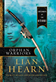 Orphan Warriors: Children of the Otori Book 1 (Tales of the Otori)