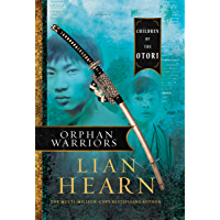 Orphan Warriors: Children of the Otori Book 1 (Tales of the Otori)