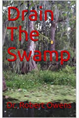 Drain The Swamp Kindle Edition