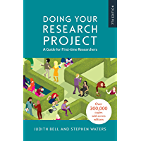 EBOOK: DOING YOUR RESEARCH PROJECT: A GUIDE FOR FIRST-TIME RESEARCHERS (UK Higher Education OUP  Humanities & Social Sciences Education OUP) (English Edition)