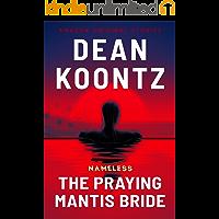 The Praying Mantis Bride (Nameless: Season One Book 3)