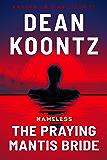 The Praying Mantis Bride (Nameless Book 3) (English Edition)