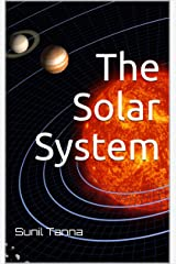 The Solar System Kindle Edition