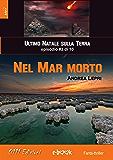 Nel Mar Morto - L'ultimo Natale sulla Terra ep. #3 di 10
