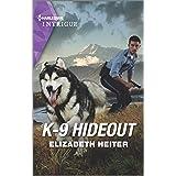 K-9 Hideout (A K-9 Alaska Novel, 4)