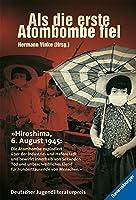 Als Die Erste Atombombe Fiel: Kinder Aus