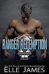 Ranger Redemption (Brotherhood Protectors Colorado Book 3) Kindle Edition