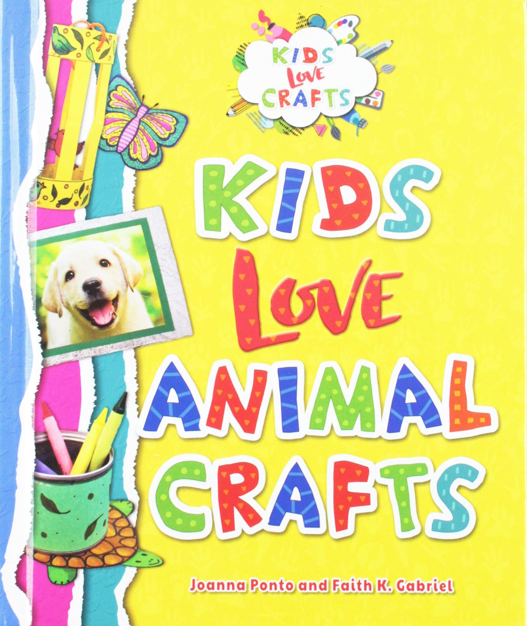 Kids Love Animal Crafts Kids Love Crafts Joanna Ponto