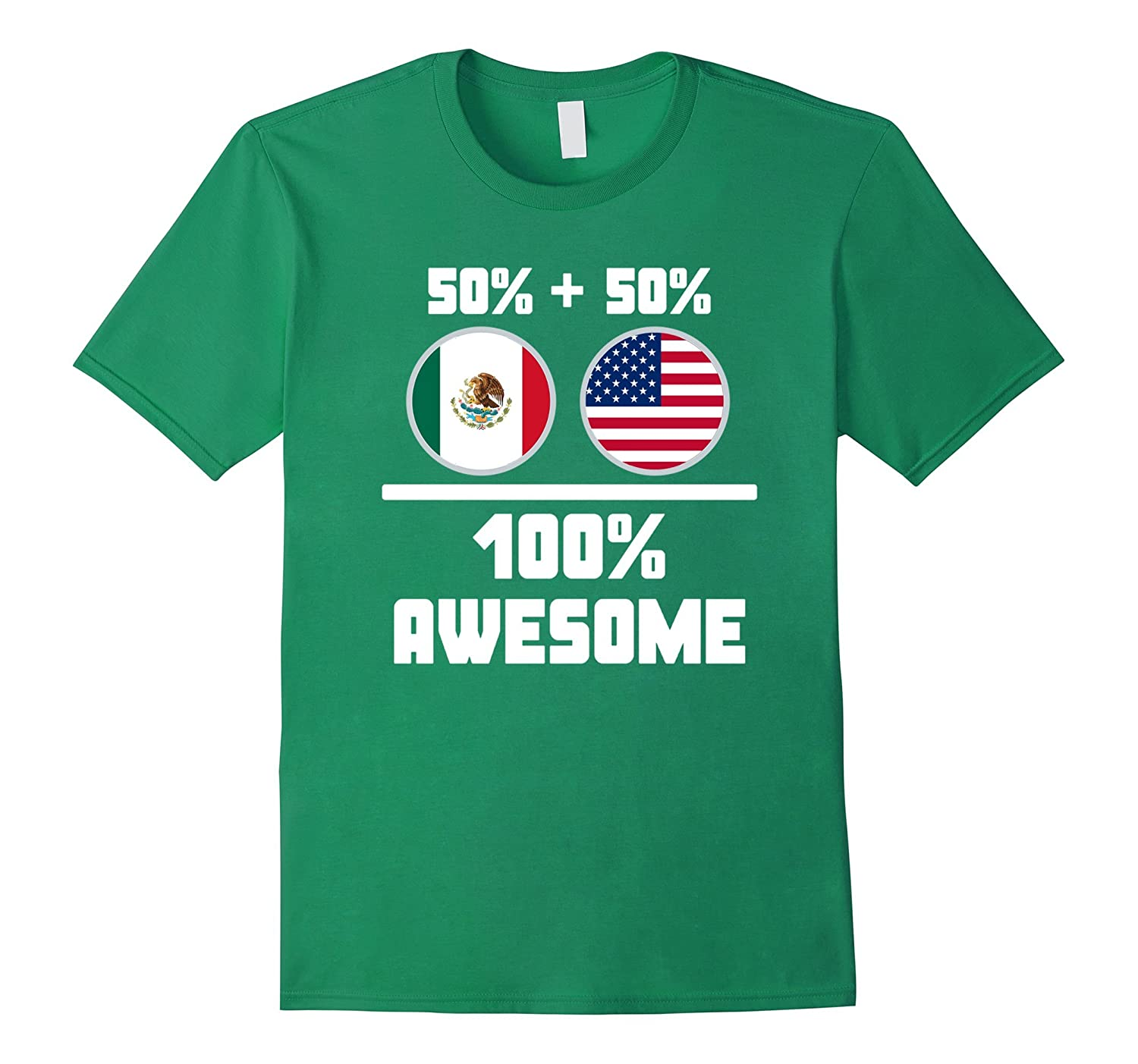 50% Mexican 50% American 100% Awesome T Shirt-Art