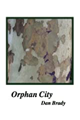 Orphan City: Poetry for those becoming adult