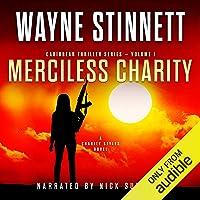 Merciless Charity: A Charity Styles Novel: Caribbean Thriller Series, Book 1