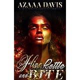 Hiss, Rattle and Bite : A Vampire Urban Fantasy Novelette