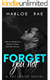 Forget You Not: A Reclusive Novel