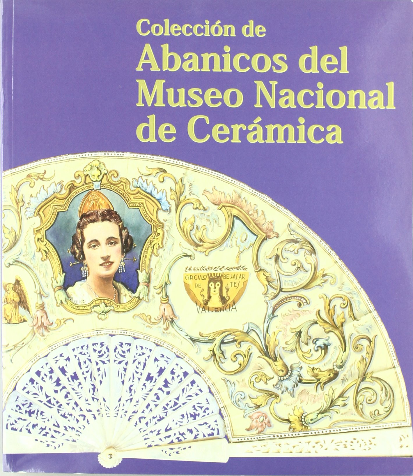 Abanicos del Museo Nacional de Cerámica: Amazon.es: España. Subdirección General de Museos Estatales: Libros