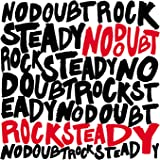 Rock Steady (UK Version (Ltd.))