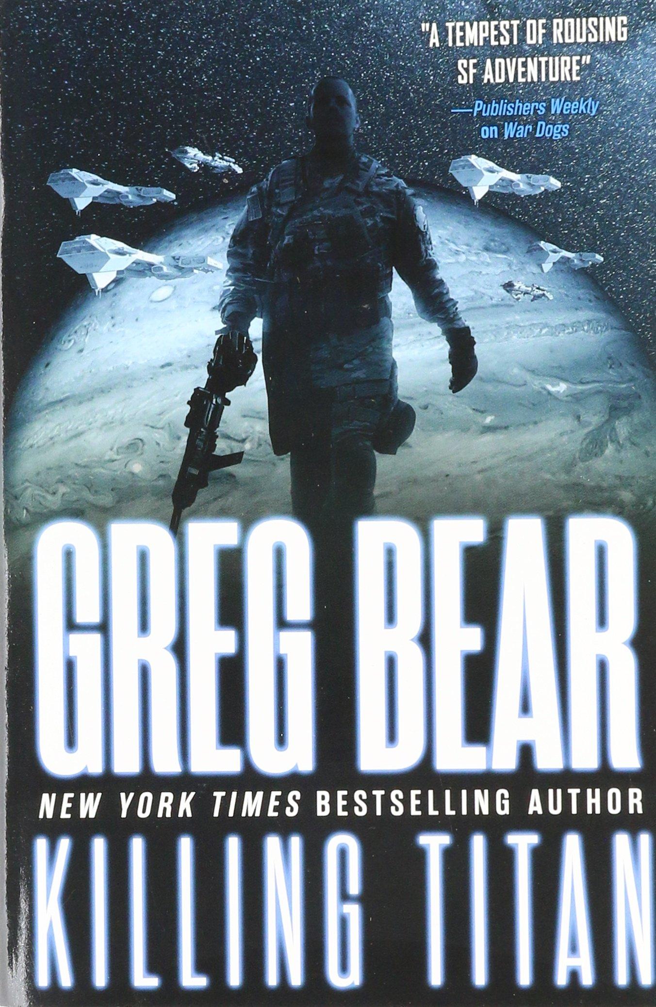 Killing Titan Dogs Greg Bear