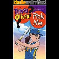 Pick Me (Trivia Olivia Book 1)