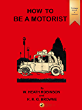 How to be a Motorist (Vintage Words of Wisdom Book 14)