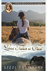Lena Takes a Foal: Once Upon a Vet School: Vet School 24/7 Kindle Edition