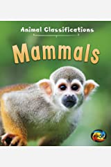Mammals (Animal Classifications) Paperback