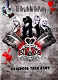 Til Death Do Us Party European Tour [Import anglais]