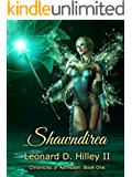 Shawndirea: Chronicles of Aetheaon: Book One
