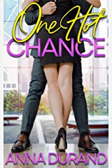 One Hot Chance (Hot Brits Book 1) Kindle Edition