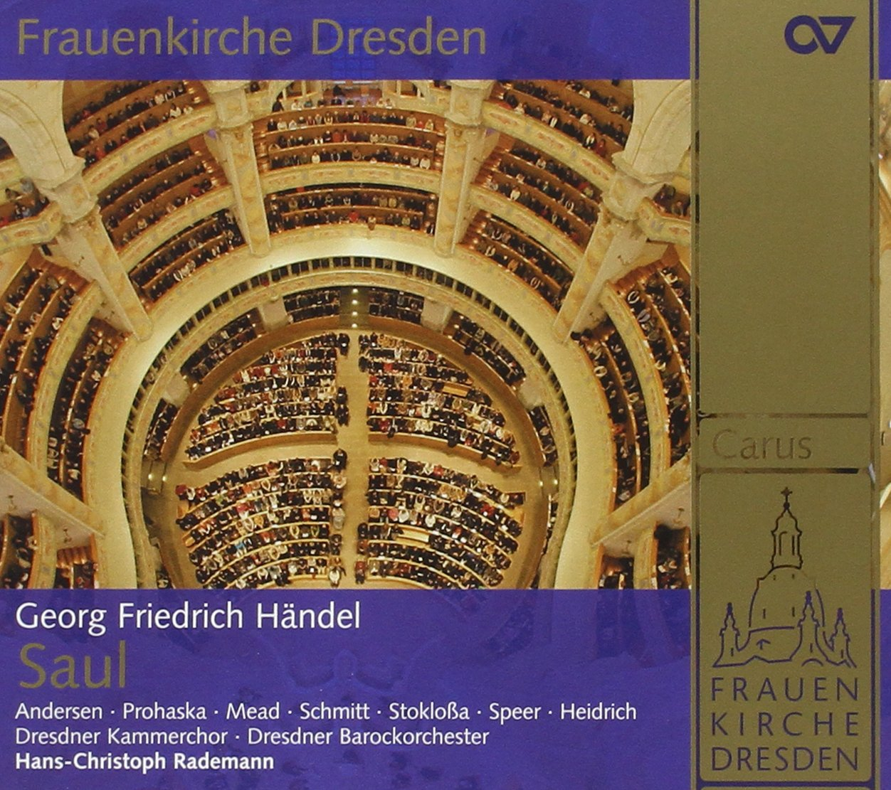 Handel: Saul (Frauenkirche Dresden)