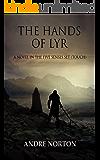 The Hands of Lyr (Five Senses Series Book 1)