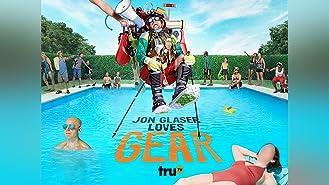 Jon Glaser Loves Gear Season 2