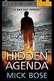 Hidden Agenda : A Dan Roy Thriller (The Dan Roy Series Book 1) (English Edition)