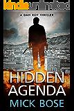 Hidden Agenda : A Dan Roy Thriller: Dan Roy Series Book 1 (English Edition)
