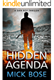 Hidden Agenda : A Dan Roy Thriller: Dan Roy Series Book 1 (The Dan Roy Series) (English Edition)