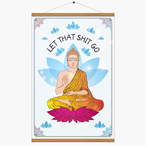 BeeZoom Buddha Let That Shit Go Canvas Print Poster Yoga Meditating Zen Wall Art Framed Home Office Decor 16 x 24 inches (with Scroll Hanging Wood ...