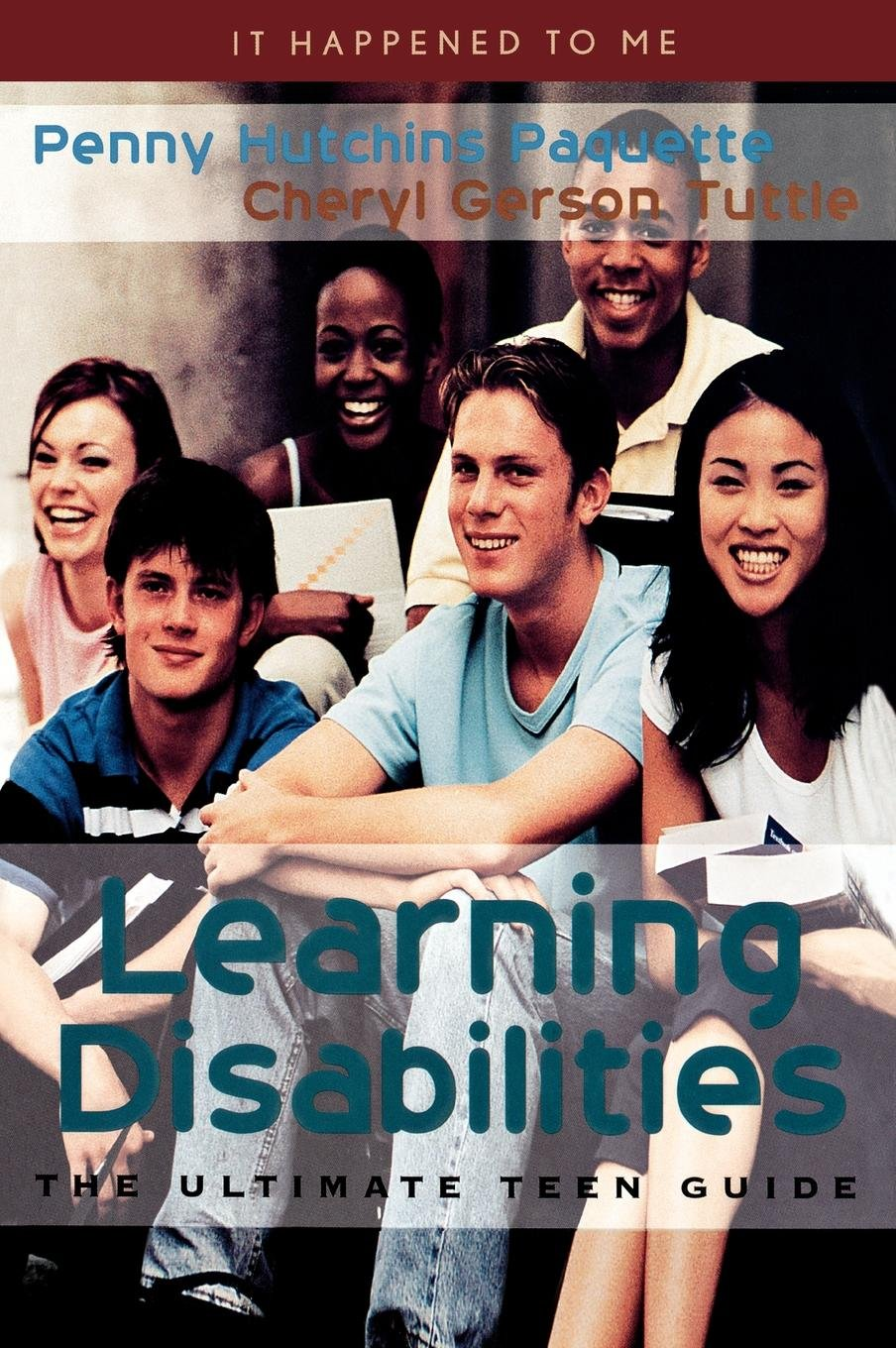 Download Learning Disabilities: The Ultimate Teen Guide (It Happened to Me) ebook
