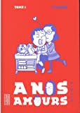 A nos amours , tome 1